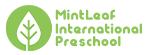 ミントリーフインターナショナルプリスクール|Mintleaf International Preschool – Mintleaf Reggio Emilia